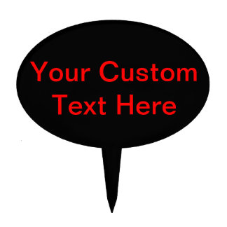 Your Custom Text Here Cake Picks