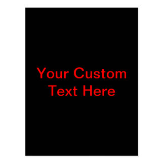 Your Custom Text Here Postcard