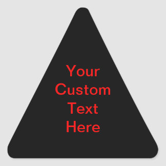 Your Custom Text Here Triangle Sticker