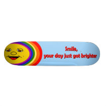 Your Day Just Got Brighter Skateboard