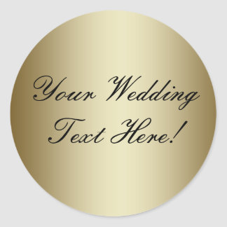 Your Design Here! Customizable Gold Wedding Seal Classic Round Sticker