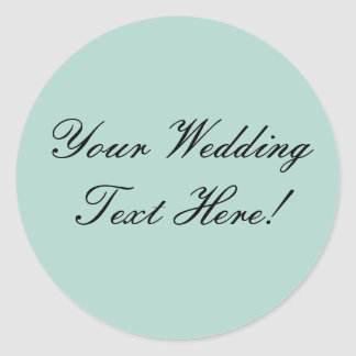 Your Design Here Mint Green Wedding Seal Round Stickers