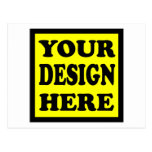 YOUR DESIGN HERE POST CARDS
