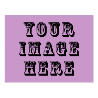 Your Design Here Postcard