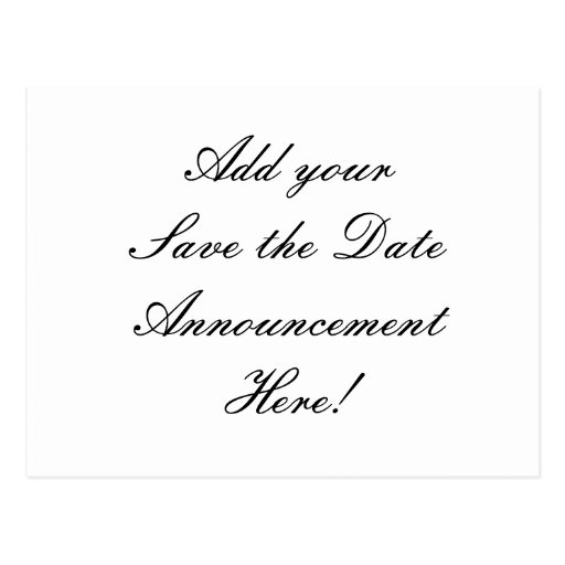 Your Design Here! Save the Date Wedding Postcard