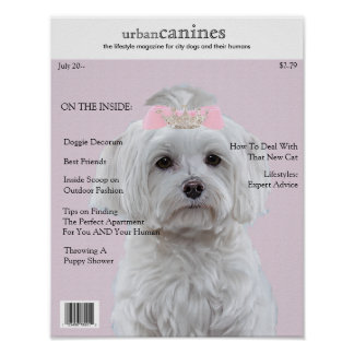 Your Dog on the Cover of URBAN CANINES Magazine Poster