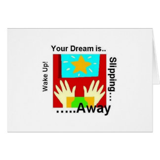 Your Dream is Slipping Away Notecard