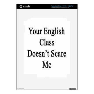 Your English Class Doesn't Scare Me iPad 3 Decals