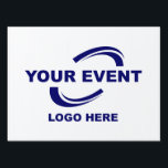 "Your Event Logo Yard Sign Medium<br><div class=""desc"">Your Event Logo Yard Sign Medium</div>"