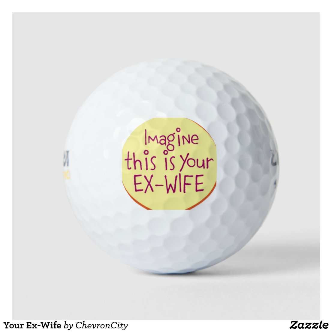 Your Ex-Wife Golf Balls