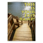 Your Exit Ramp Card