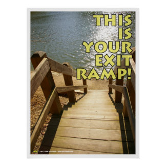 Your Exit Ramp Poster