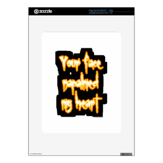Your face napalmed my heart iPad decal