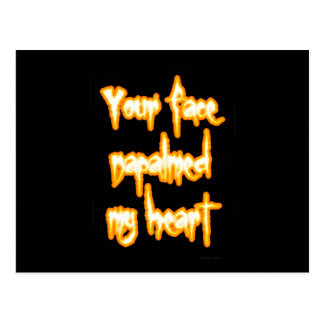 Your face napalmed my heart postcard