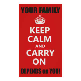 YOUR FAMILY DEPENDS ON YOU! POSTER
