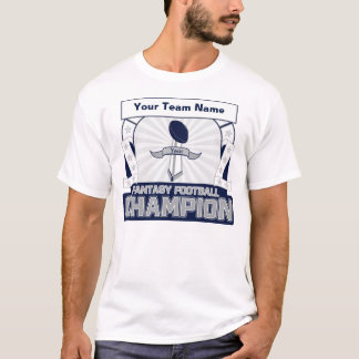 Your Fantasy Football Champion t-shirt