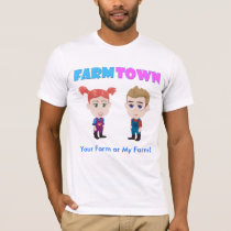 Your Farm or My Farm? T-Shirt