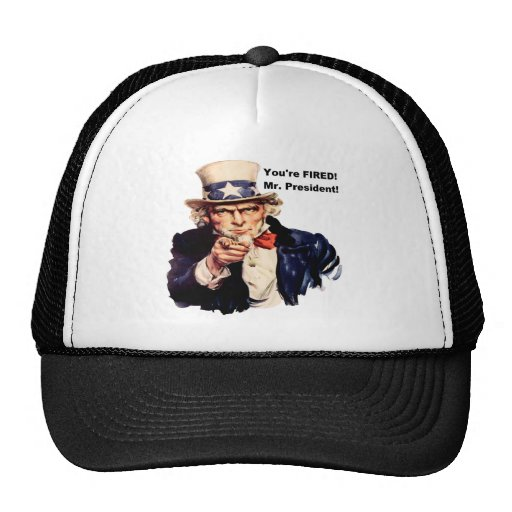 YOUR FIRED! MR. PRESIDENT HAT