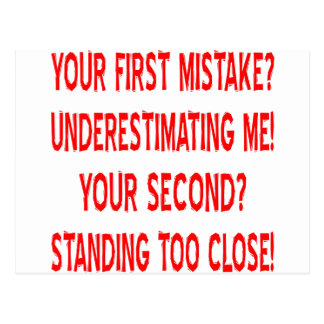 Your First Mistake? Underestimating Me! Postcard