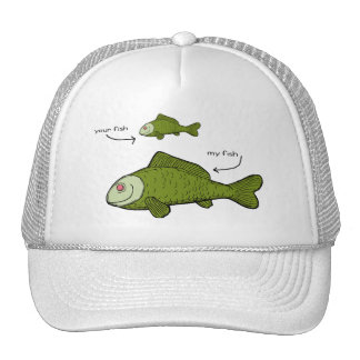 Your Fish. My Fish. Size Matters?! Hat
