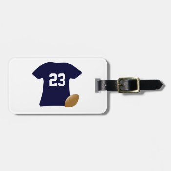Your Football Shirt With Ball Bag Tag by DigitalDreambuilder at Zazzle