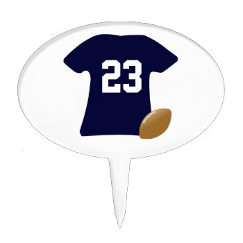 Your Football Shirt With Ball Cake Topper by DigitalDreambuilder at Zazzle