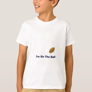 Your Football Shirt With Ball On T Shirt by DigitalDreambuilder at Zazzle