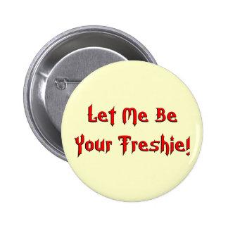 Your Freshie 2 Inch Round Button