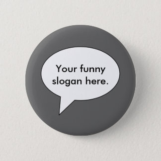 your-funny-slogan-here01 button