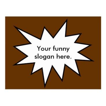 cribfolk your-funny-slogan-here01 postcard