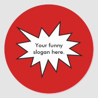 your-funny-slogan-here01 stickers