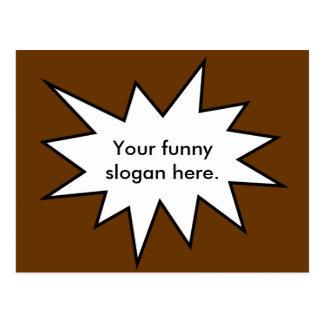 your-funny-slogan-here01 tarjeta postal