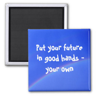 Your Future... 2 Inch Square Magnet