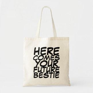 Your Future Bestie Tote Bag