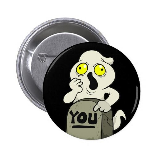 Your Ghost Pinback Buttons