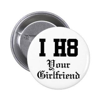 your girlfriend pinback button