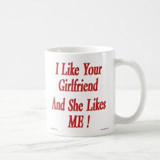 Your Girlfriend Likes Me! Mug