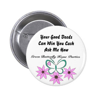 Your Good Deeds Can Win You Cash Button. Button
