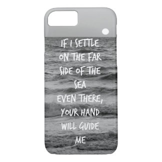 Your Hand will guide me Bible Verse Quote iPhone 8/7 Case