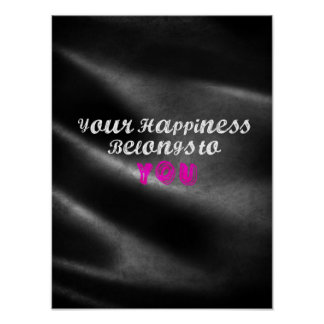 Your Happiness Belongs To You Premium Print