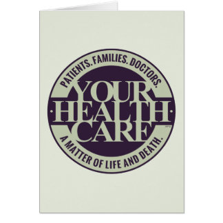 Your Health Care Greeting Card