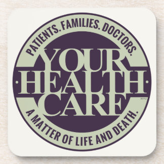 Your Health Care Coaster