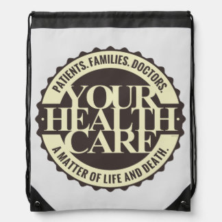 Your Health Care Drawstring Bags