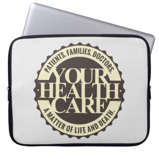 Your Health Care Laptop Computer Sleeve