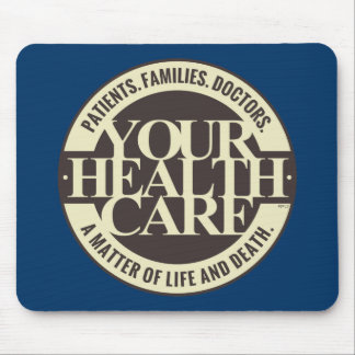 Your Health Care Mouse Pad