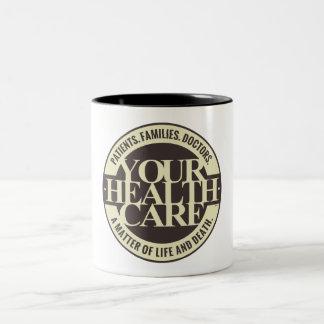 Your Health Care Two-Tone Coffee Mug