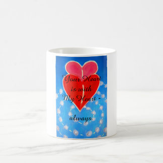 Your Heart is with My Heart mug
