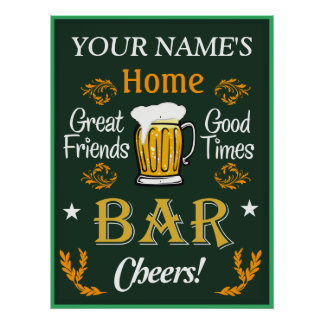 Your Home Bar Sign (Personalized)