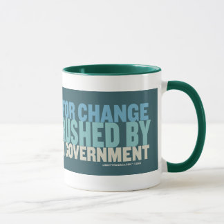 Your Hope For Change Will Be Crushed... Mug