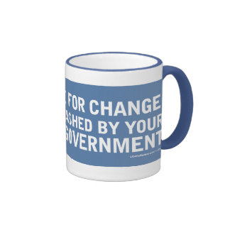 Your Hope For Change Will Be Smashed... Mug